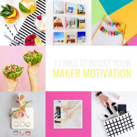 7 Links To Boost Your Maker Motivation | Dream Green DIY