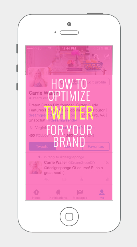 How To Optimize Twitter For Your Brand   Dream Green DIY
