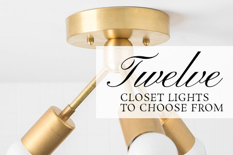 12 Closet Lights To Choose From