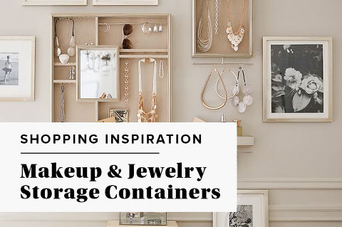 Makeup & Jewelry Storage Containers